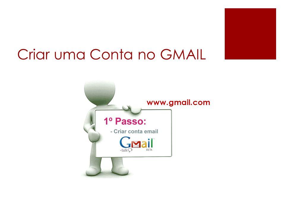 Criar uma Conta no GMAIL www.gmail.com