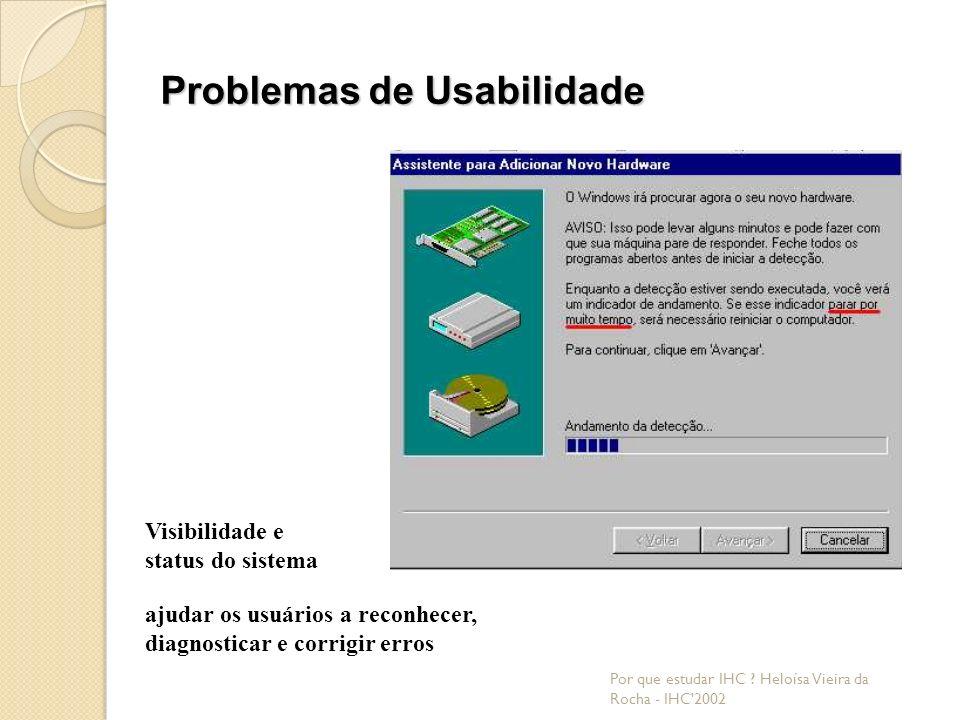 Problemas de Usabilidade Por que estudar IHC .
