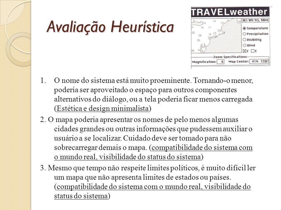 Avaliação Heurística 1.O nome do sistema está muito proeminente.