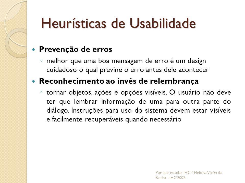 Heurísticas de Usabilidade Por que estudar IHC .