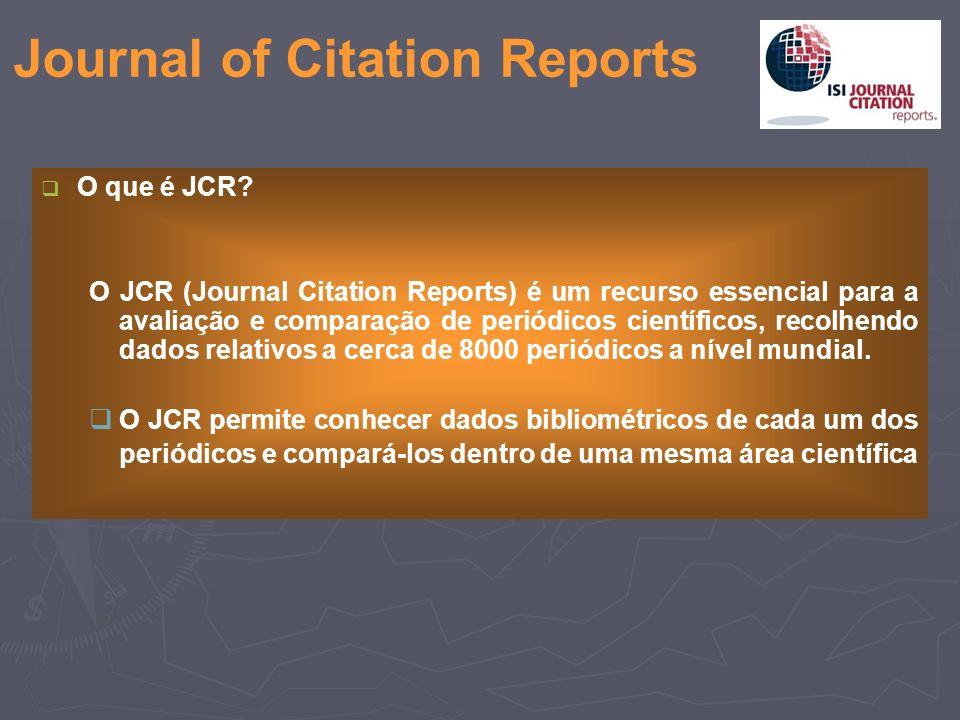 O que é JCR.