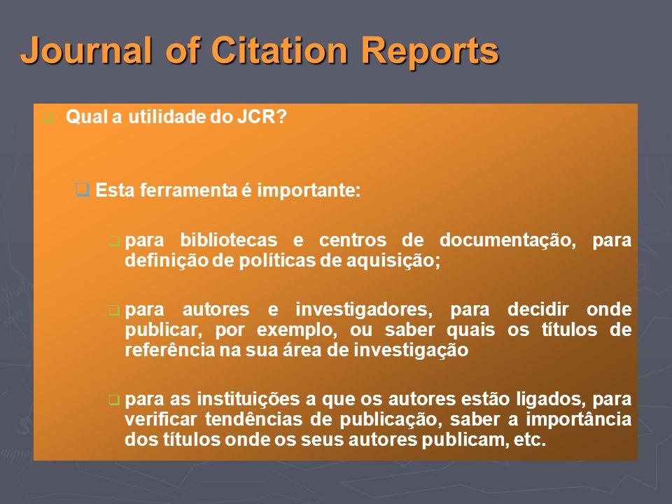 Qual a utilidade do JCR.