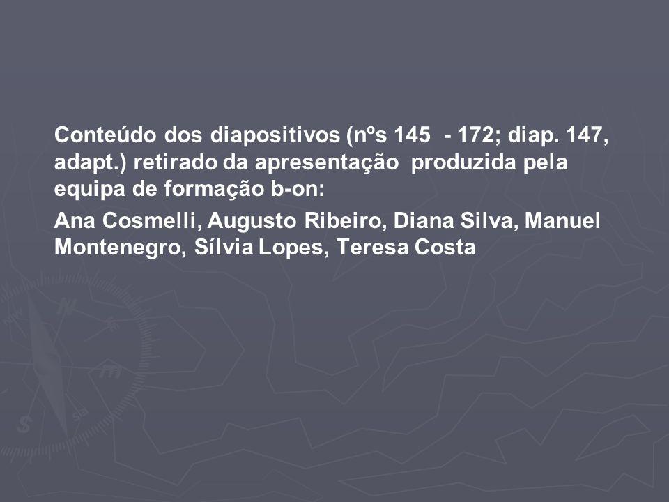 Conteúdo dos diapositivos (nºs 145 - 172; diap.