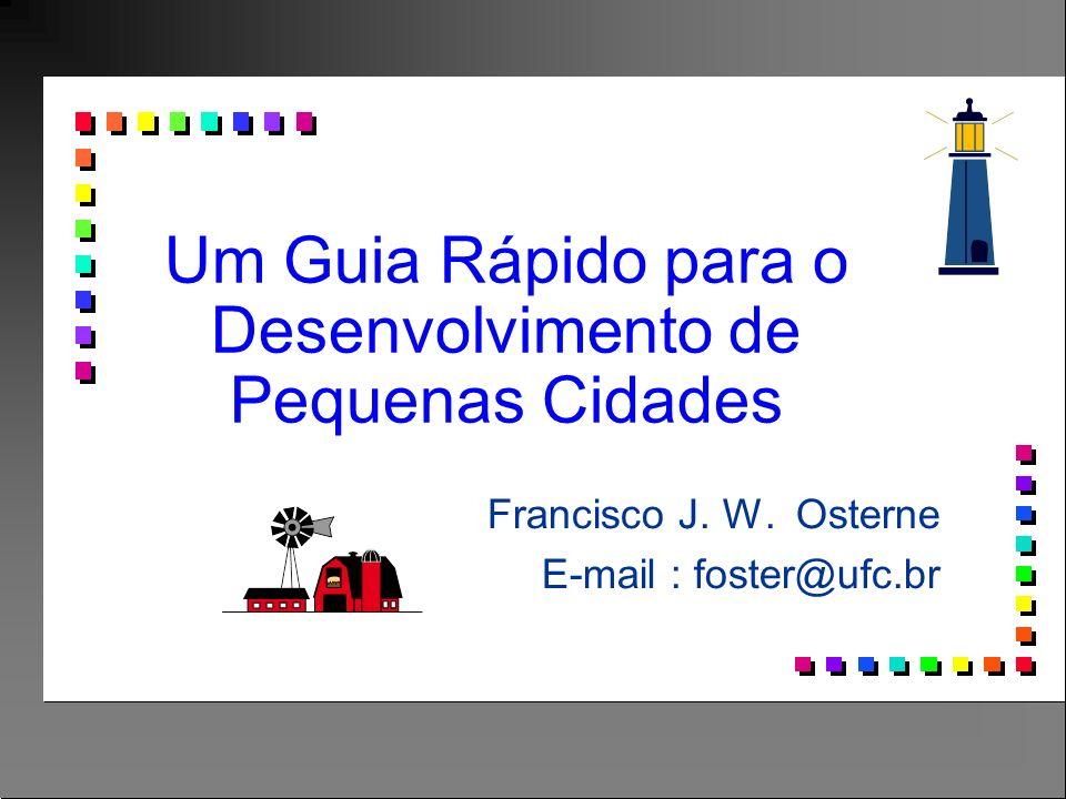 Um Guia Rápido para o Desenvolvimento de Pequenas Cidades Francisco J.