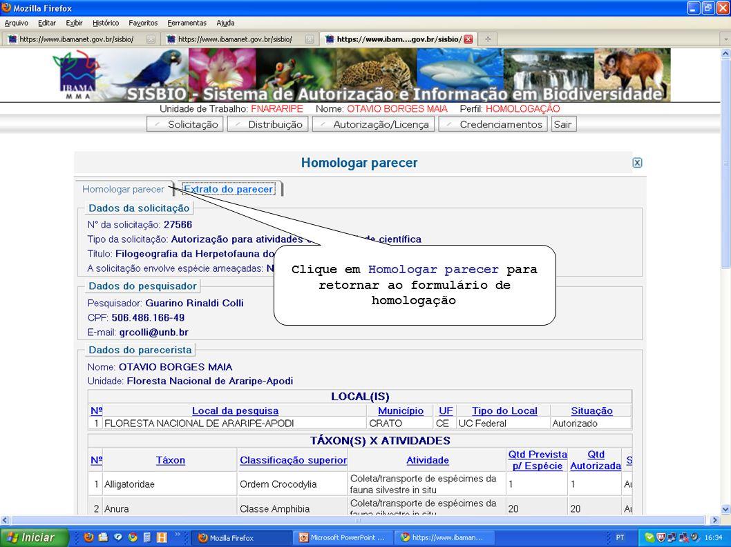 Clique em Homologar parecer para retornar ao formulário de homologação