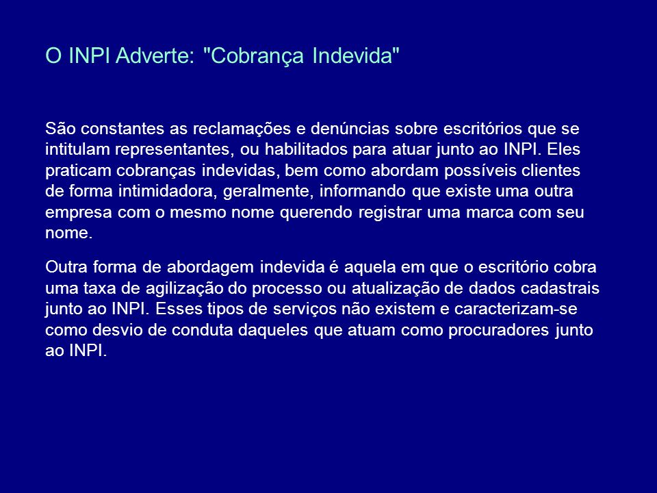 O INPI Adverte: