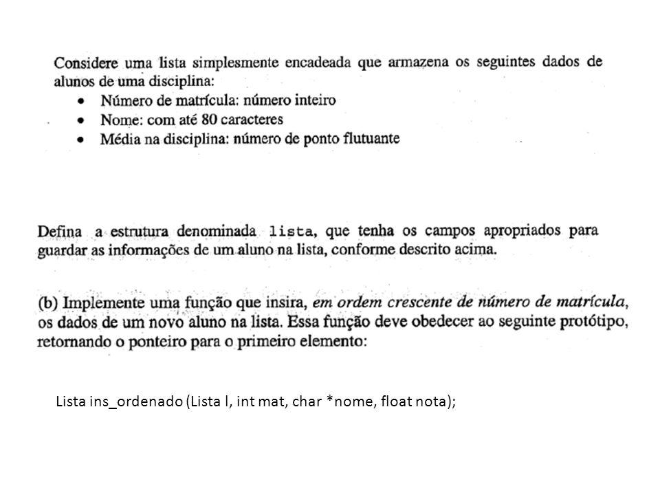 struct dados{ int matricula; char nome[81]; float media; struct dados* prox; } typedef struct dados *Lista;