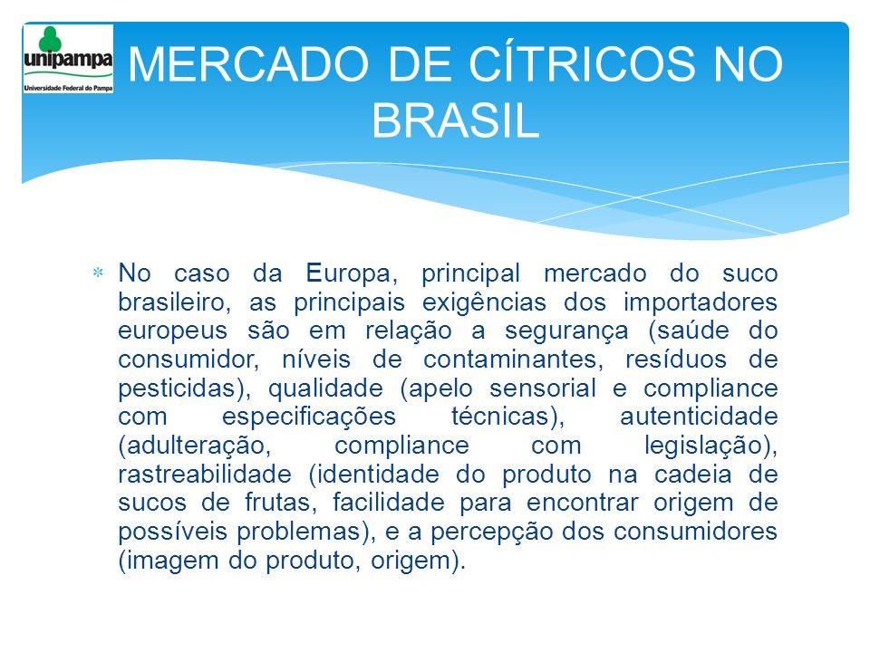 No caso da Europa, principal mercado do suco brasileiro, as principais exigências dos importadores europeus são em relação a segurança (saúde do consu