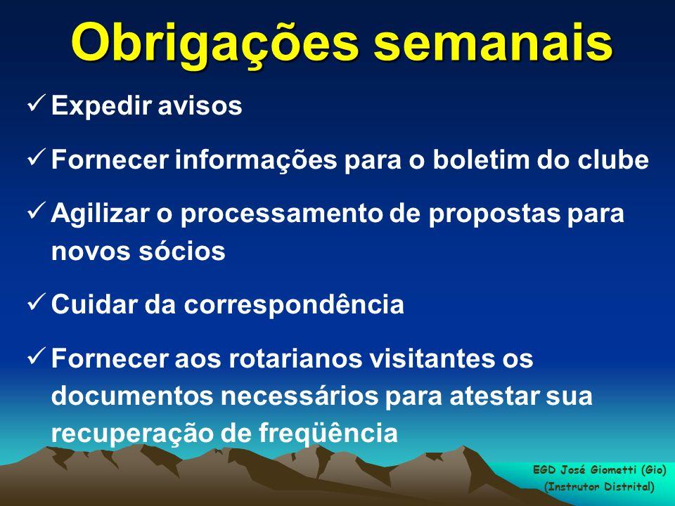 EGD José Giometti (Gio) (Instrutor Distrital) ACESSO AO SITE DO RI BRAZIL OFFICE www.rotary.org.br