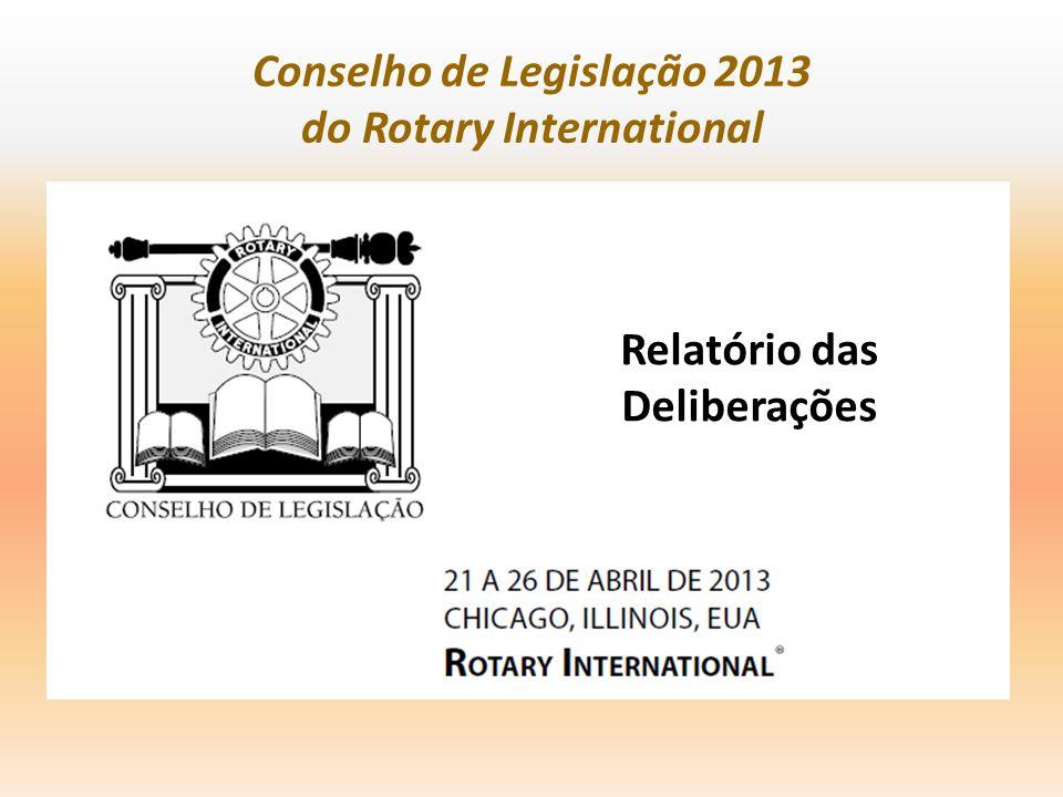 Conselho de Legislação 2013 do Rotary International Relatório das Deliberações