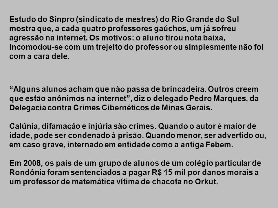 Alguns alunos acham que não passa de brincadeira. Outros creem que estão anônimos na internet, diz o delegado Pedro Marques, da Delegacia contra Crime