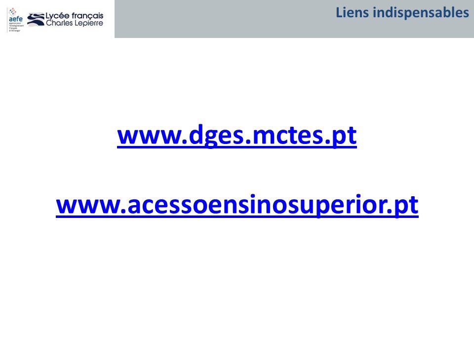 www.dges.mctes.pt www.acessoensinosuperior.pt Liens indispensables