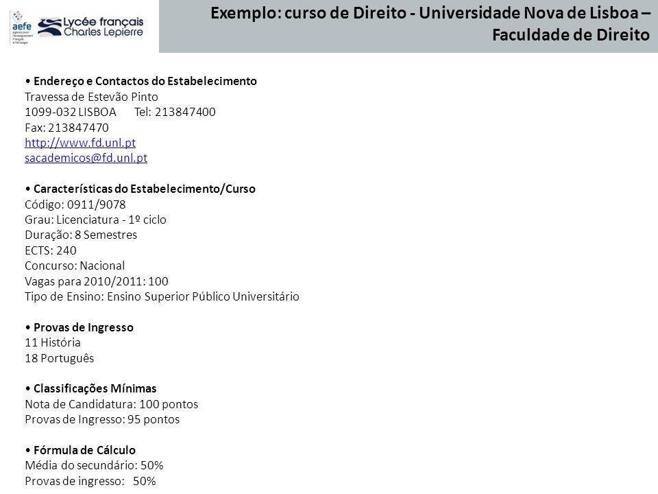 Endereço e Contactos do Estabelecimento Travessa de Estevão Pinto 1099-032 LISBOA Tel: 213847400 Fax: 213847470 http://www.fd.unl.pt sacademicos@fd.un