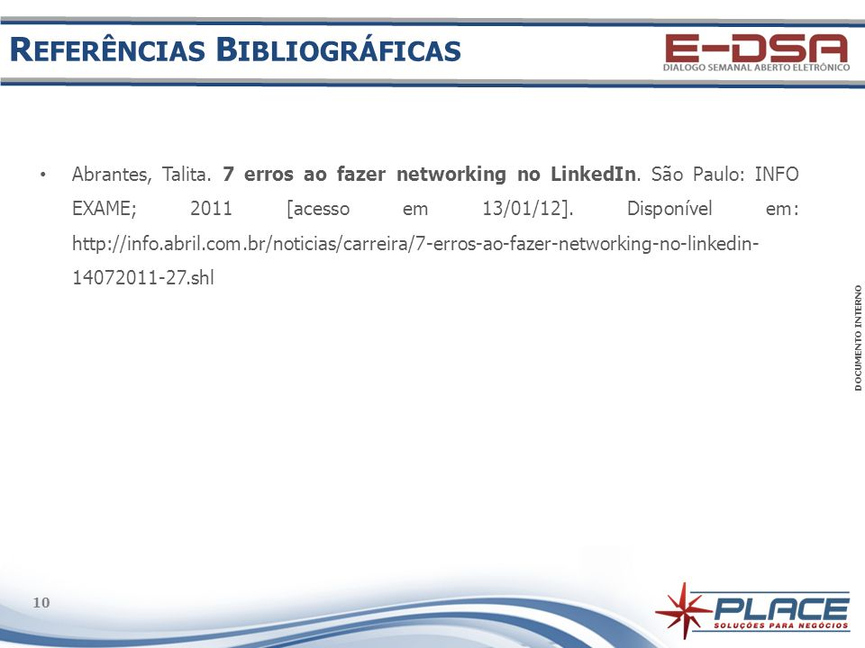 DOCUMENTO INTERNO 10 Abrantes, Talita. 7 erros ao fazer networking no LinkedIn.