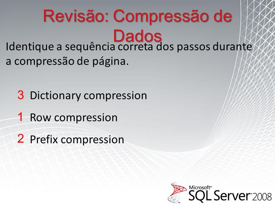 Identique a sequência correta dos passos durante a compressão de página.