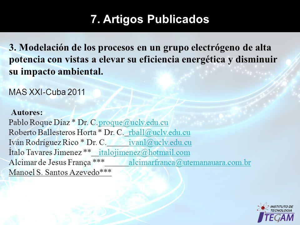 7. Artigos Publicados 3. Modelación de los procesos en un grupo electrógeno de alta potencia con vistas a elevar su eficiencia energética y disminuir