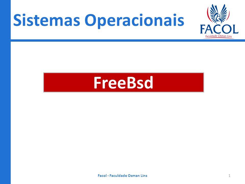 Sistemas Operacionais Facol - Faculdade Osman Lins FreeBsd 1