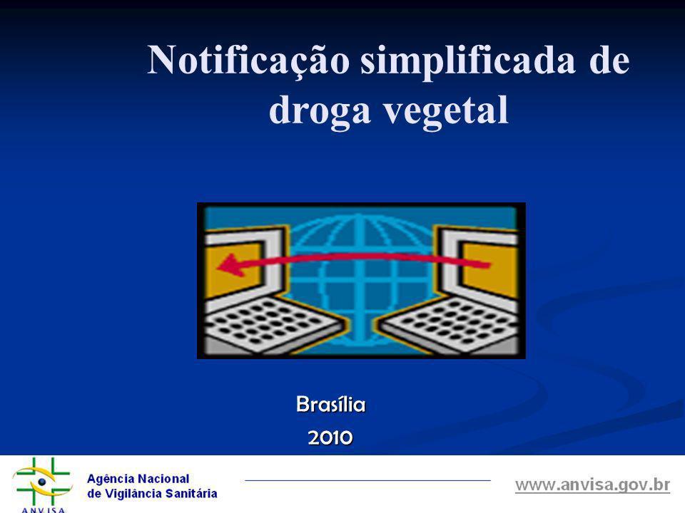 Brasília2010 Notificação simplificada de droga vegetal