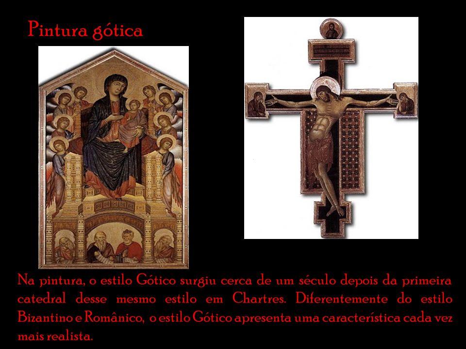 Pintura gótica Na pintura, o estilo Gótico surgiu cerca de um século depois da primeira catedral desse mesmo estilo em Chartres.