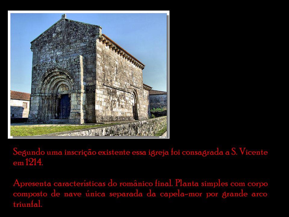 Segundo uma inscrição existente essa igreja foi consagrada a S.