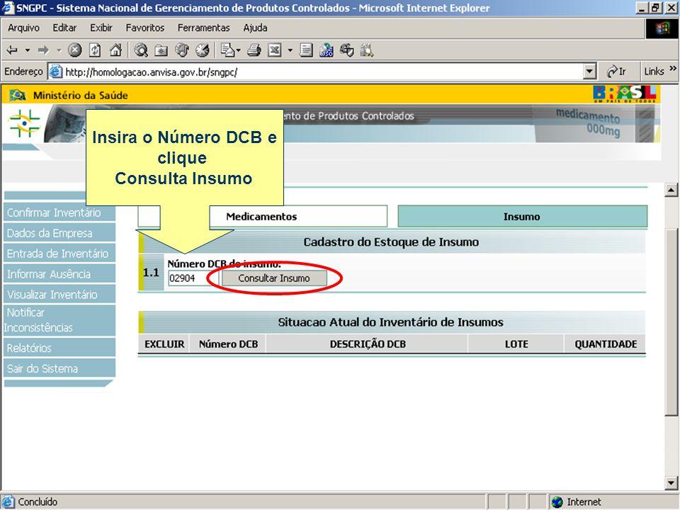 Insira o Número DCB e clique Consulta Insumo