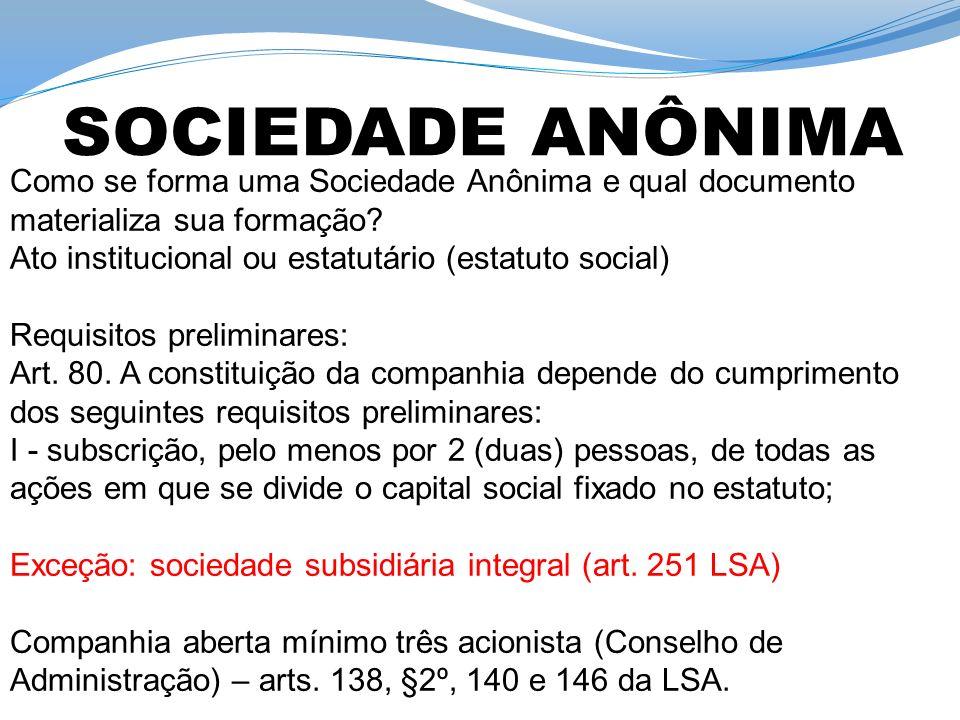 Como se forma uma Sociedade Anônima e qual documento materializa sua formação.