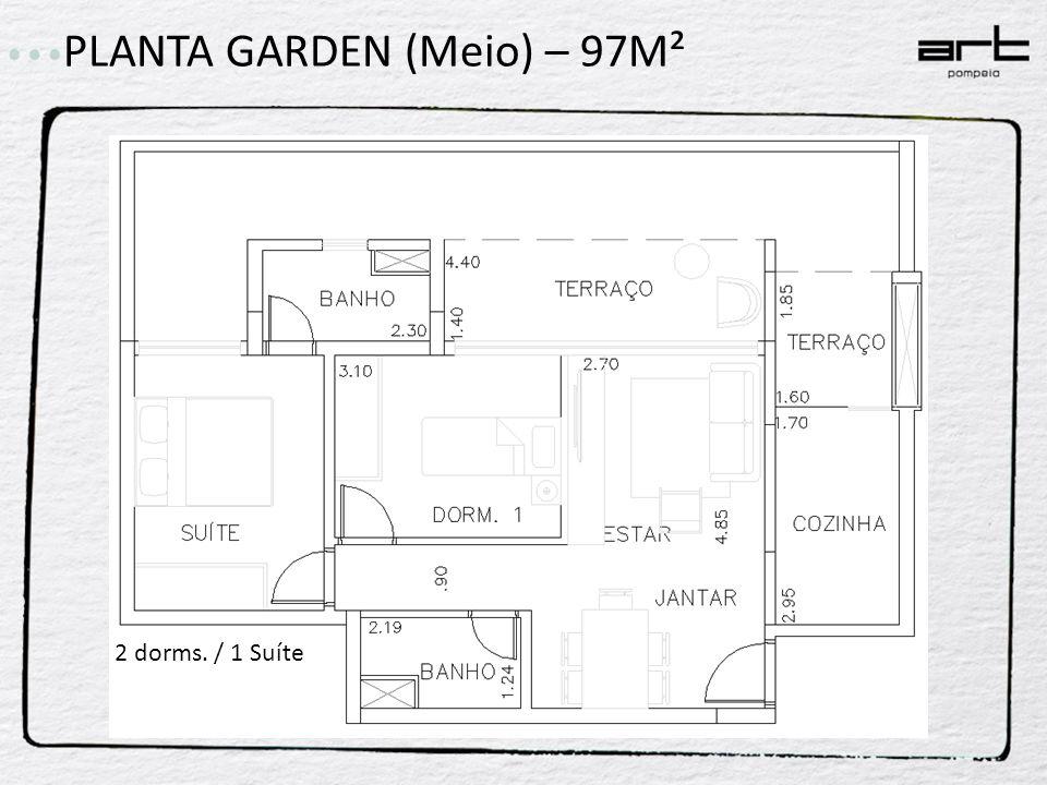 PLANTA GARDEN (Meio) – 97M² 2 dorms. / 1 Suíte