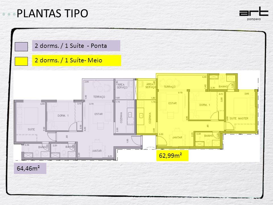 2 dorms. / 1 Suíte - Ponta 2 dorms. / 1 Suíte- Meio 64,46m² PLANTAS TIPO 62,99m²