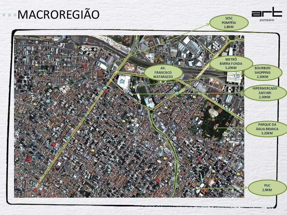 AV. FRANCISCO MATARAZZO BOURBON SHOPPING 2,30KM HIPERMERCADO ZAFFARI 2,30KM PARQUE DA ÁGUA BRANCA 3,20KM METRÔ BARRA FUNDA 3,20KM PUC 2,9KM SESC POMPÉ