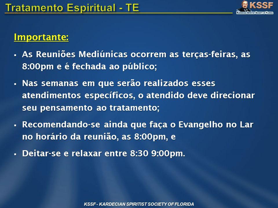 Importante: As Reuniões Mediúnicas ocorrem as terças-feiras, as 8:00pm e é fechada ao público; As Reuniões Mediúnicas ocorrem as terças-feiras, as 8:0