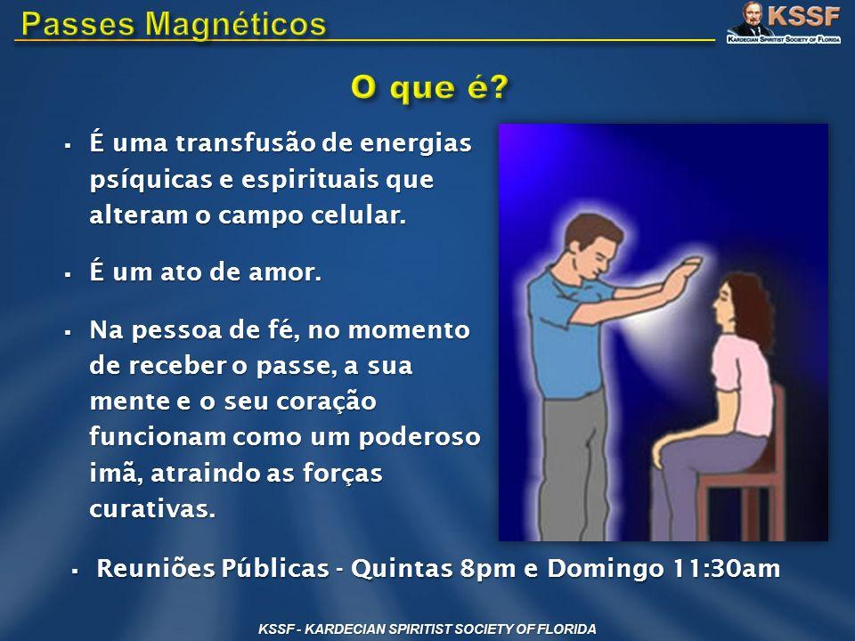 É uma transfusão de energias psíquicas e espirituais que alteram o campo celular. É uma transfusão de energias psíquicas e espirituais que alteram o c