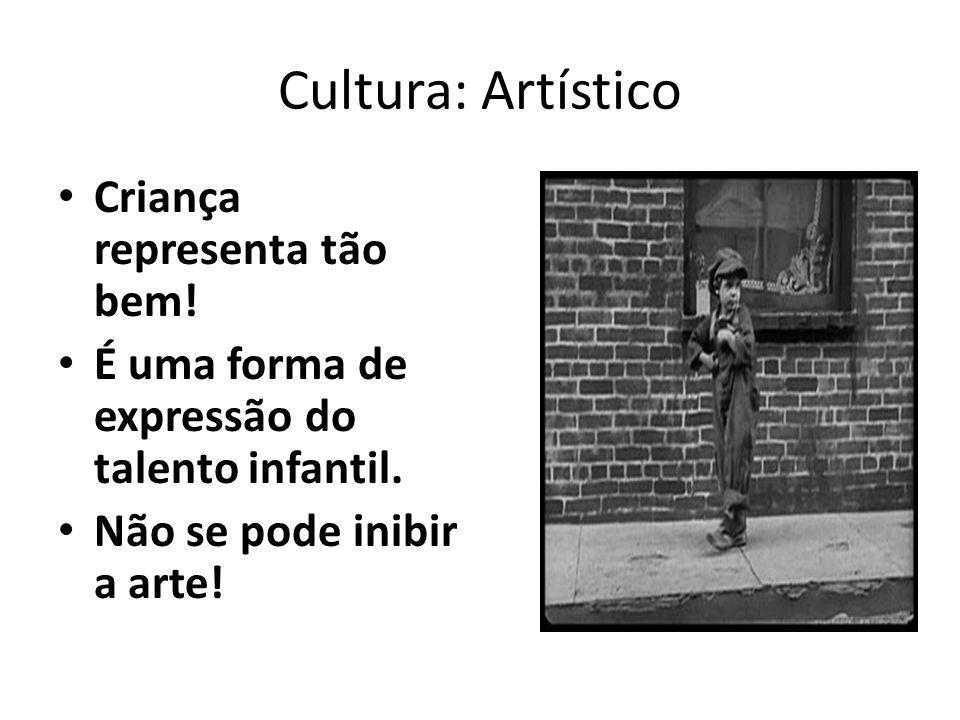 Cultura: Artístico Criança representa tão bem.É uma forma de expressão do talento infantil.