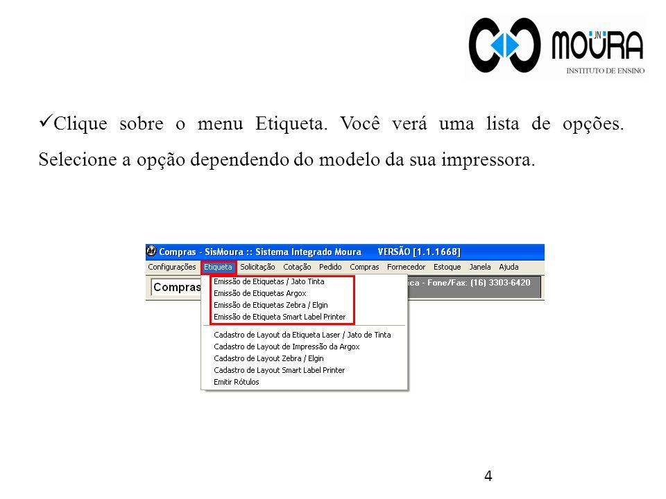 5 Exemplo: Selecionar a opção de emitir etiquetas na impressora Jato de Tinta.