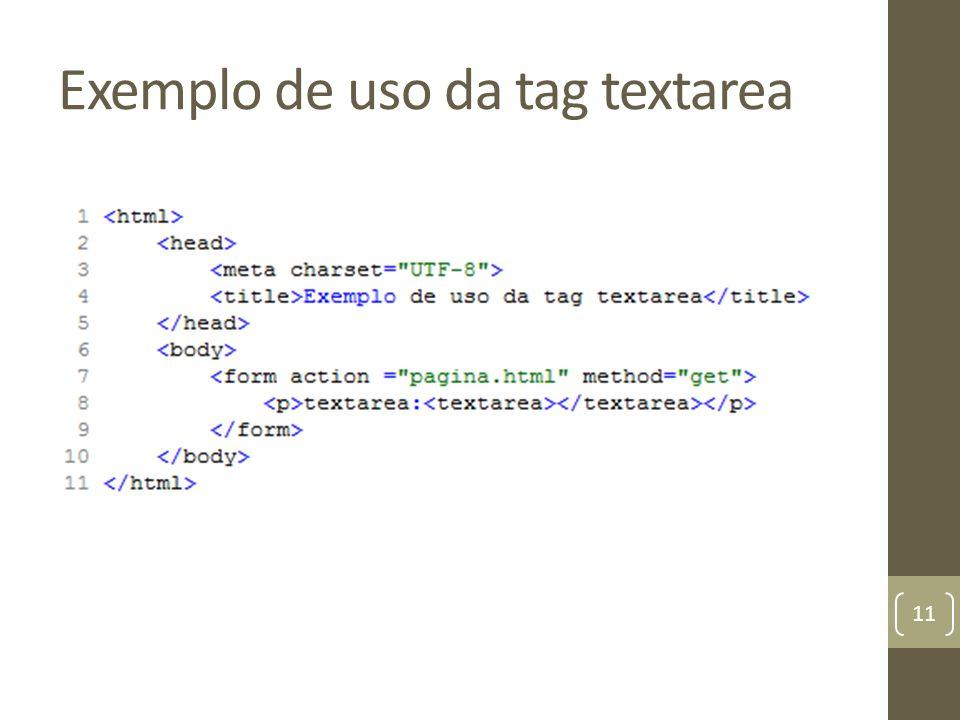 Exemplo de uso da tag textarea 11