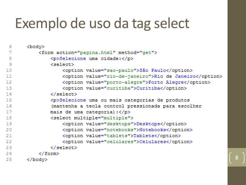 Exemplo de uso da tag select 8