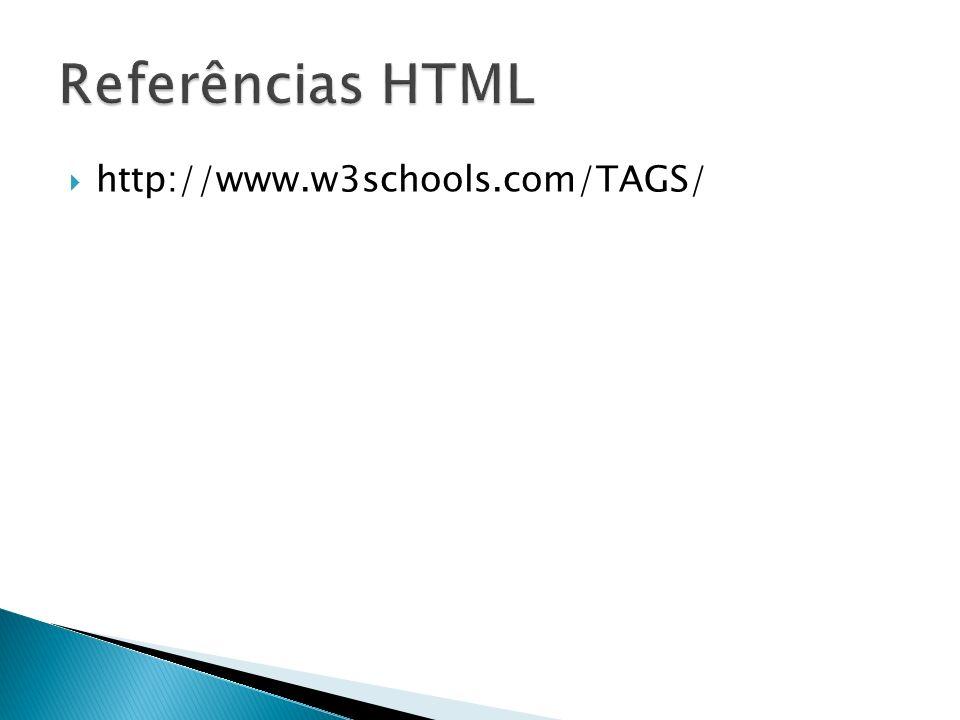 http://www.w3schools.com/TAGS/