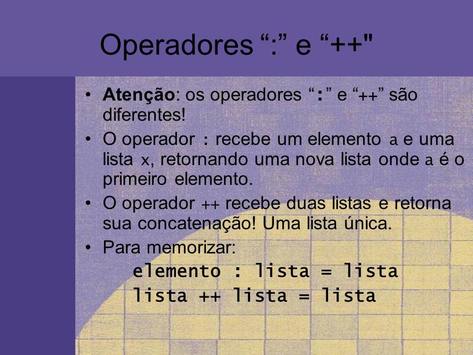 Conversões entre tipos A função show apresenta na tela strings e valores numéricos em geral.