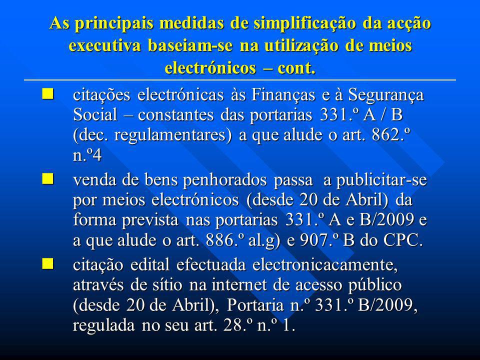 citações electrónicas às Finanças e à Segurança Social – constantes das portarias 331.º A / B (dec. regulamentares) a que alude o art. 862.º n.º4 cita