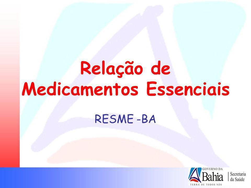 Relação de Medicamentos Essenciais RESME -BA