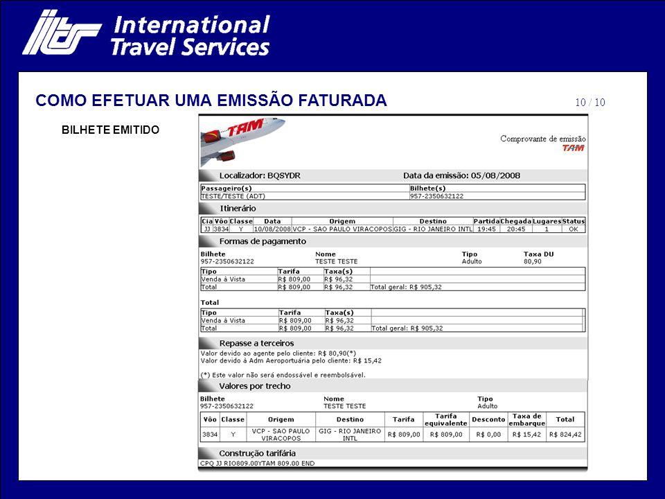 BILHETE EMITIDO COMO EFETUAR UMA EMISSÃO FATURADA 10 / 10