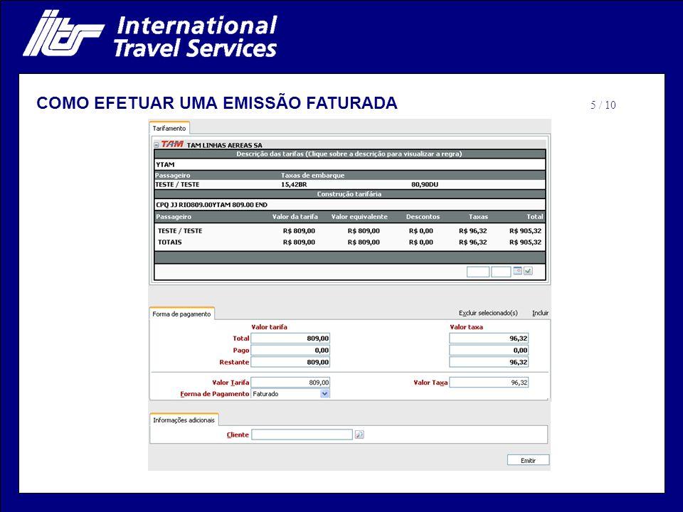 COMO EFETUAR UMA EMISSÃO FATURADA 5 / 10