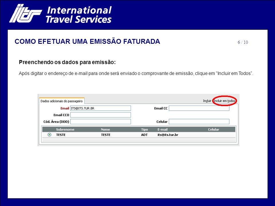 Preenchendo os dados para emissão: Após digitar o endereço de e-mail para onde será enviado o comprovante de emissão, clique em Incluir em Todos.
