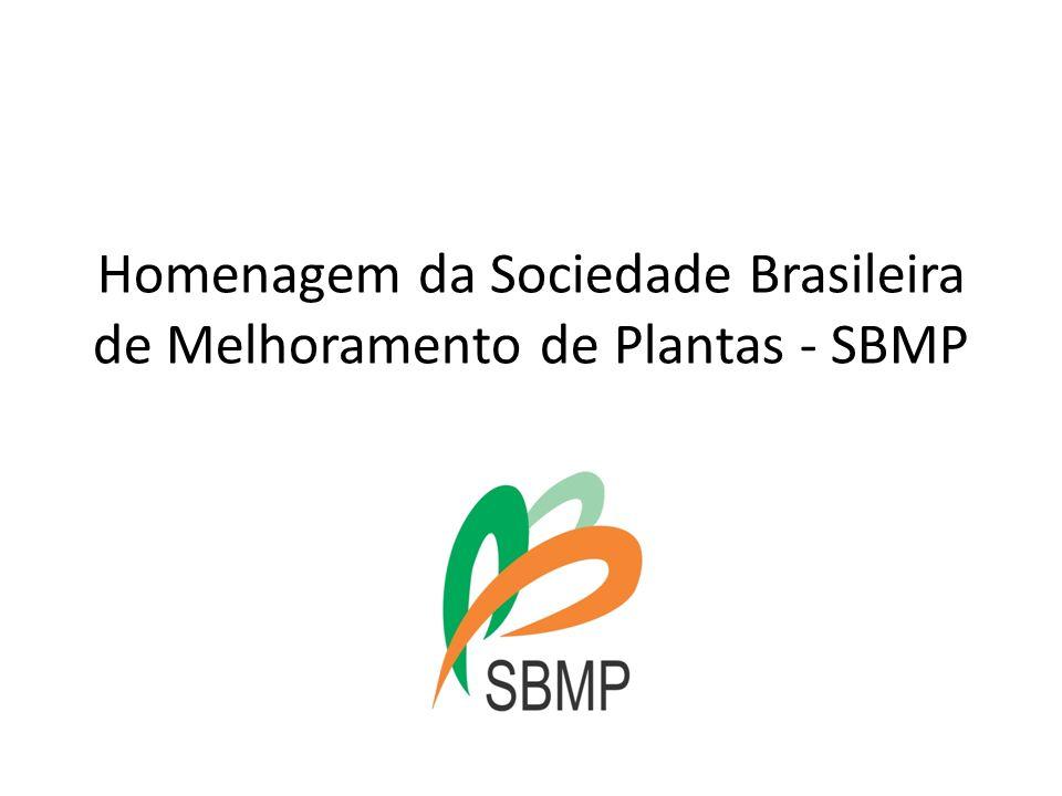 Homenagem da Sociedade Brasileira de Melhoramento de Plantas - SBMP