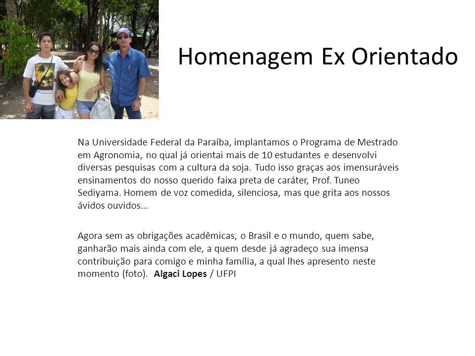 Na Universidade Federal da Paraíba, implantamos o Programa de Mestrado em Agronomia, no qual já orientai mais de 10 estudantes e desenvolvi diversas p