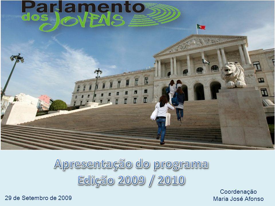 29 de Setembro de 2009 Coordenação Maria José Afonso