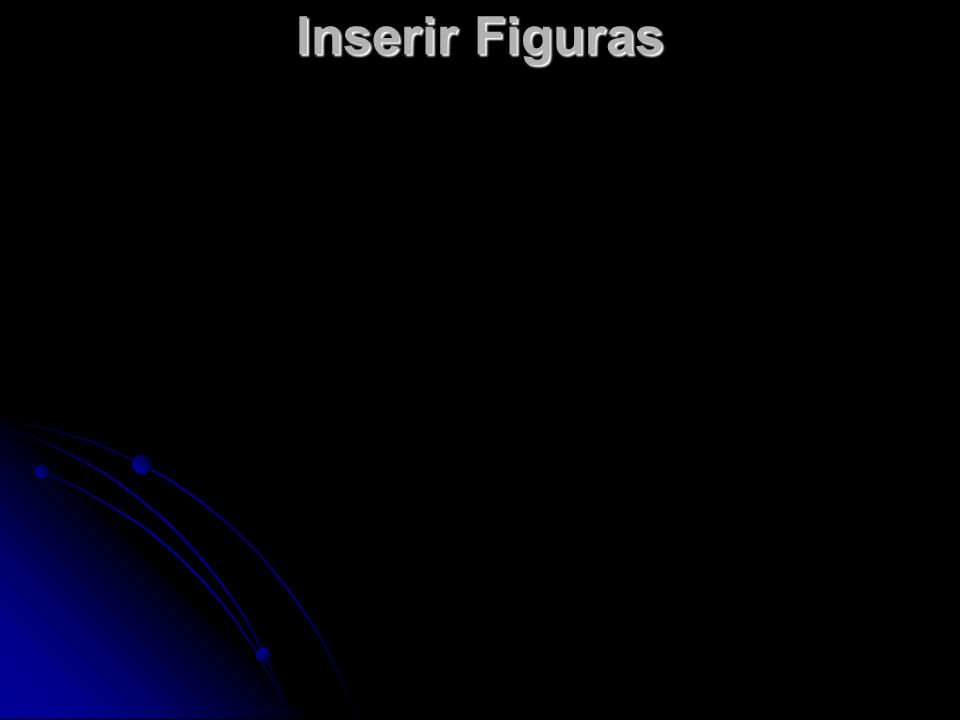 Inserir Figuras
