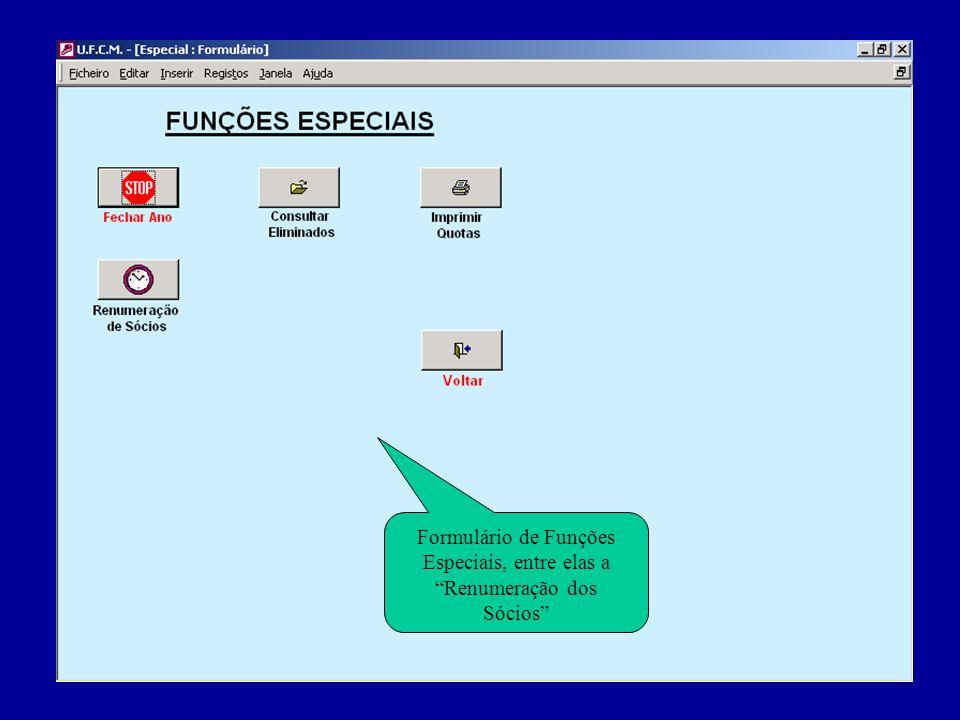 Formulário de Funções Especiais, entre elas a Renumeração dos Sócios