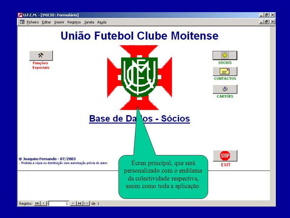 Écran principal, que será personalizado com o emblema da colectividade respectiva, assim como toda a aplicação.