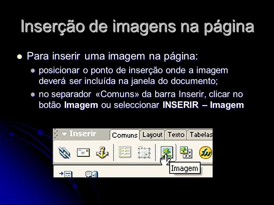 Inserção de imagens na página na caixa de diálogo, seleccionar «Sistema de arquivos» para escolher um ficheiro de imagem ou «Procurar» para escolher a imagem ou origem do conteúdo a ser inserido; na caixa de diálogo, seleccionar «Sistema de arquivos» para escolher um ficheiro de imagem ou «Procurar» para escolher a imagem ou origem do conteúdo a ser inserido; no Inspector de propriedades (JANELA – Propriedades), definir as propriedades da imagem.