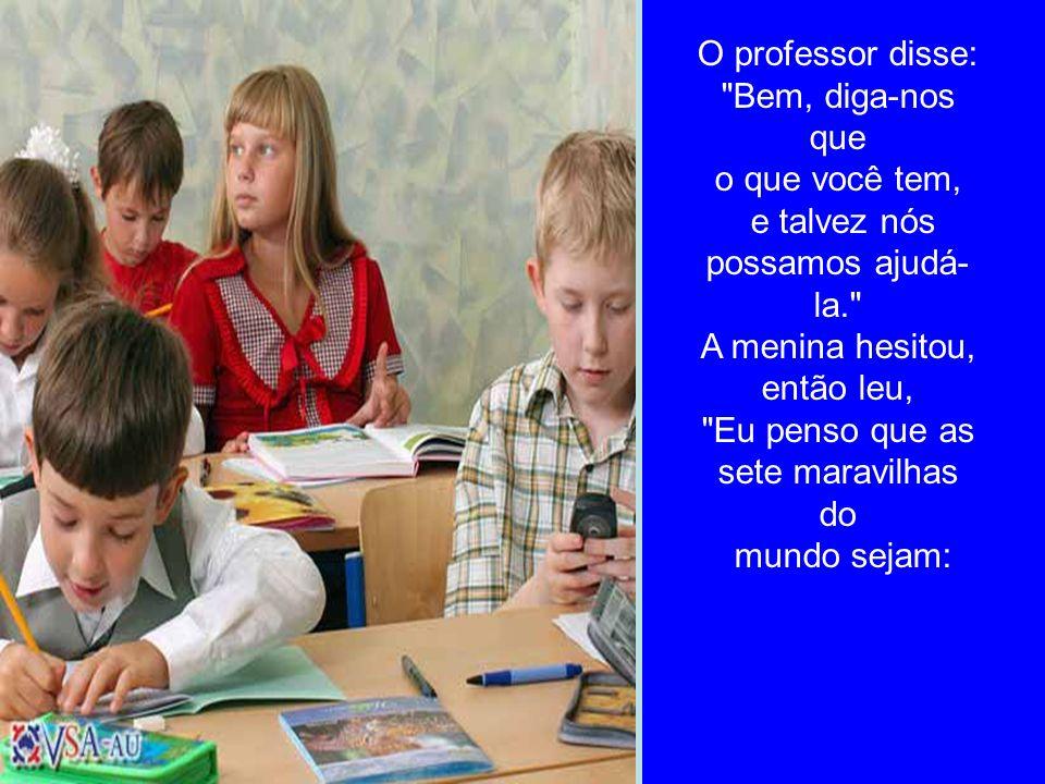 O professor disse: